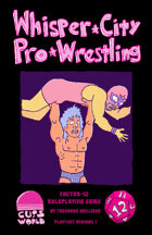 Whisper City Pro-Wrestling Playtest Version