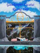 Gatekeeper Lecata: Rising Tide