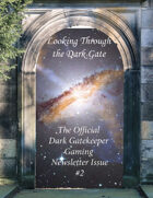 Looking Through the Dark Gate #2
