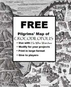 Pilgrim Map of Crocodilopolis for He Who Watches