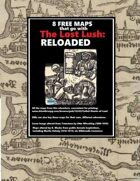 Free Maps for Lost Lush: RELOADED