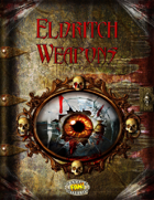Eldritch Weapons (Savage Worlds)