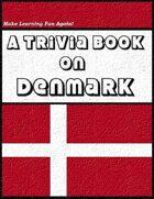 A Trivia Book on Denmark