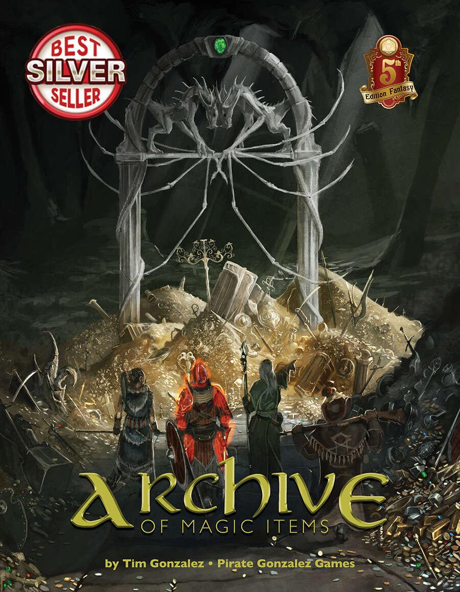 Archive of Magic Items- 5e - Pirate Gonzalez Games