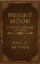 Bright Moon Setting (5e)