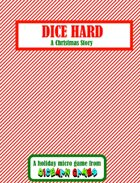 Dice Hard: A Christmas Story