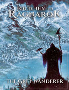 Journey To Ragnarok - The Grey Wanderer