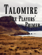 Talomire: The Players' Primer