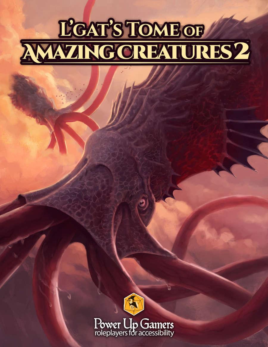 L'gat's Tome of Amazing Creatures Volume 2