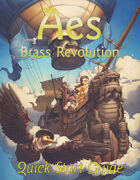Aes: Brass Revolution Quick Start