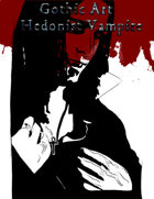 Gothic Art: Vampire Hedonist