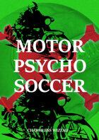 Motor Psycho Soccer