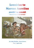 Leonidas To Varus  -  Classical Combat 500BC to 250AD