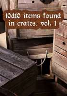 10d10 items found in crates, vol. 1