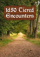 1d50 Tiered Encounters