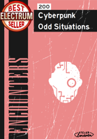 200 Cyberpunk Odd Situations