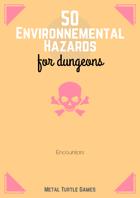 50 Environnemental Hazards for Dungeons
