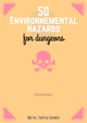 50 Environnemental Hazards for Dungeons