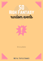 50 High Fantasy Random Events