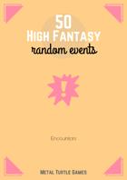 50 High Fantasy Random Events
