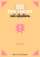 200 Dark Fantasy Odd Situations