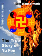 The True Story of Yu Fen: I am Falun Gong