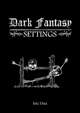 Dark Fantasy Settings