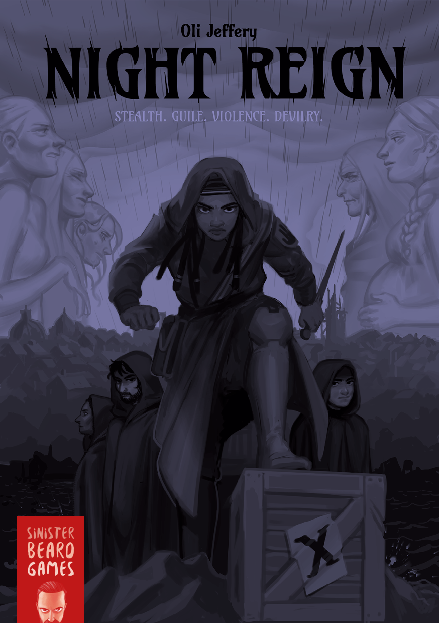 Night Reign - A roleplaying game of stealth, guile, violence and devilry