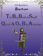 The Big Book of Small Quests (And One Big Adventure)