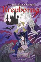 Krevborna: A Gothic Blood Opera