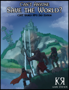 Can't Anyone Save The World? 2nd Edition
