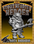 Rocket Pig Games Stout Hearted Heroes Santa Barbarian