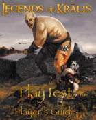 Legends of Kralis Players Guide: Playtest Version PDF