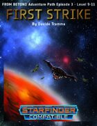 First Strike - Starfinder Compatible