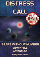Distress Call - Stars Without Number Compatible