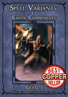 SPELL VARIANT & EXOTIC COMPONENTS - LEVEL I