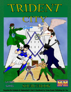 Trident City Sourcebook