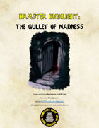 Hamster Highlight: The Gullet of Madness