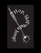 Hop, Skip, and a Jump