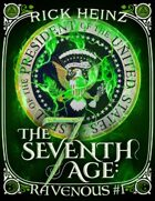 The Seventh Age: Ravenous #1