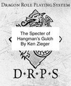 The Specter of Hangman's Gulch