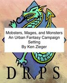 Mobsters, Mages, and Monsters