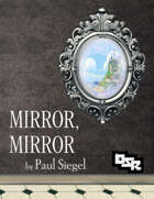 Mirror, Mirror - OSR Edition