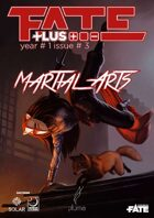 Fate Plus #3 - Martial Arts