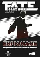 Fate Plus #5—Espionage (PDF)