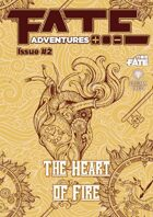 Fate Adventures #2—The Heart of Fire (PDF)