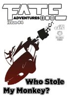 Fate Adventures #4—Who Stole my Monkey (PDF+EPUB+MOBI)