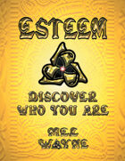 ESTEEM: Discover Who You Are - B&W Edition