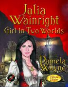 JULIA WAINRIGHT: Girl In Two Worlds - B&W Illustrated Edition