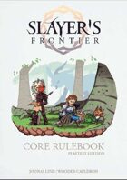 Slayer's Frontier Playtest Edition